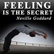 Feeling Is the Secret 1944 | [Neville Goddard]