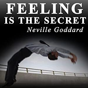 Feeling Is the Secret 1944 Audiobook