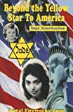 img - for Beyond the Yellow Star to America book / textbook / text book