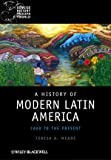 img - for A History of Modern Latin America: 1800 to the Present book / textbook / text book