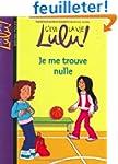 C'est la vie Lulu !, Tome 9 : Je me t...