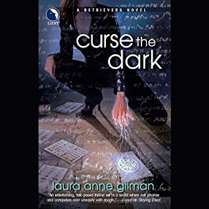 Curse the Dark: A Retrievers Novel | [Laura Anne Gilman]