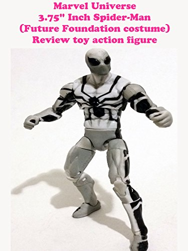 "Marvel Universe 3.75"" Inch Spider-Man (Future Foundation costume) Review toy action figure"