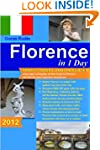 Florence in 1 Day, Travel Smart and o...