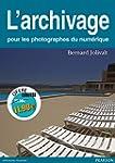 L'archivage: pour les photographes du...