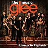 Glee: The Music, Journey To Regionals Glee Cast