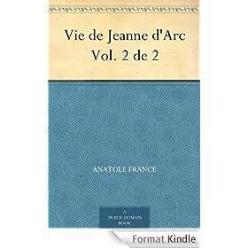 Vie de Jeanne d'Arc Vol. 2 de 2
