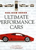 img - for Ultimate Performance Cars (Five-View) book / textbook / text book