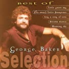 Best of George Baker Selection