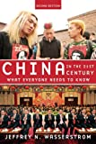 China in the 21st Century: What Everyone Needs to KnowRG