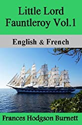 Little Lord Fauntleroy Vol.1 / Le Petit Lord Vol.1- Bilingual (French-English Translated) Dual-Language Edition