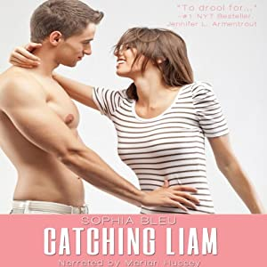 Catching Liam: Good Girls Don't, Book 1 | [Gennifer Albin]