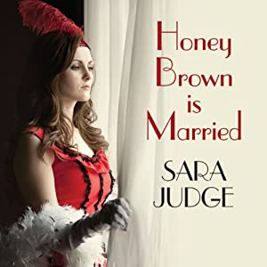 Honey Brown Is Married | [Sara Judge]