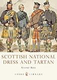 Scottish National Dress and Tartan (Shire Library)