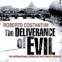 The Deliverance of Evil Hörbuch von Roberto Costantini, N. S. Thompson Gesprochen von: Saul Reichlin
