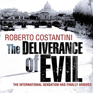 The Deliverance of Evil | [Roberto Costantini, N. S. Thompson]
