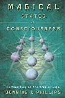 Magical States of Consciousness: Pathworking on the Tree of Life