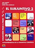 img - for El subjuntivo 2 (Paso a Paso) by Pilar D az Ballesteros (2014-07-30) book / textbook / text book