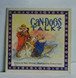 Can Dogs Talk (Happy Dog Trilogy)
