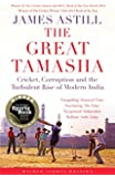 The Great Tamasha: Cricket, Corruption and the Turbulent Rise of Modern India (Wisden Sports Writing)