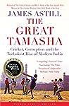 The Great Tamasha: Cricket, Corruptio...