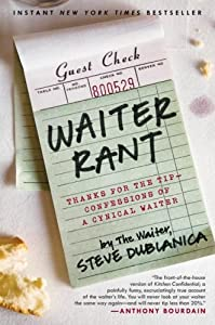 "Cover of ""Waiter Rant: Thanks for the Tip..."