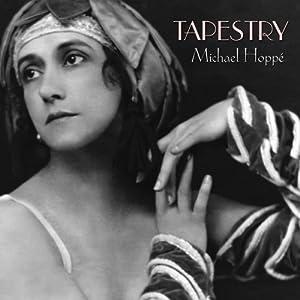 Michael Hoppe - Tapestry (2010)