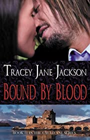 Bound by Blood (Cauld Ane Series)