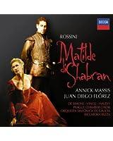 Rossini : Matilde di Shabran