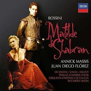 Rossini: Matilde di Shabran