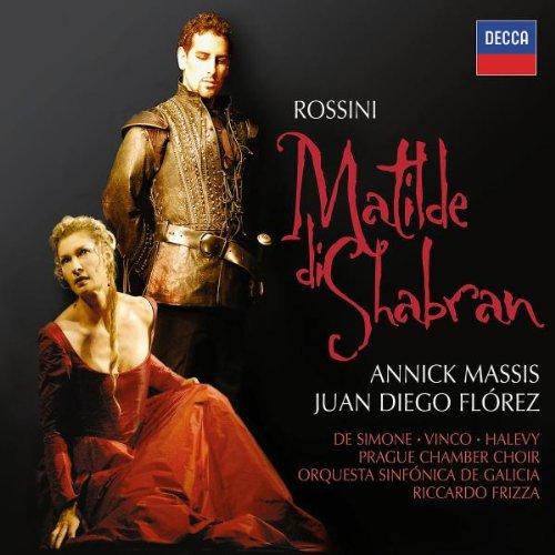Matilde Di Shabran (Massis - J.D. Florez) - Rossini - CD