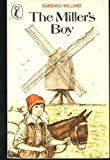 The Miller's Boy (Puffin Books) (0140310541) by Barbara Willard