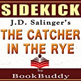 'The Catcher in the Rye' by J.D. Salinger - Sidekick [Study Guide]