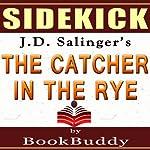 'The Catcher in the Rye' by J.D. Salinger - Sidekick [Study Guide] |  BookBuddy