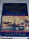 The Spanish War, an American epic--1898