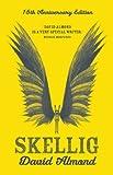 Skellig: 15th Anniversary Edition