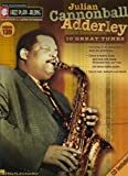 Julian Cannonball Adderley- Jazz Play-Along Volume 139 (Cd/Pkg) (Hal Leonard Jazz Play-Along)