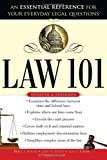 img - for Law 101, 2E: An Essential Reference for Your Everyday Legal Questions 2nd edition by Roche, Brien, Roche, Sean, Roche, John (2009) Paperback book / textbook / text book
