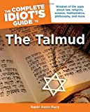The Complete Idiots Guide to the Talmud