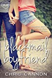 Blackmail Boyfriend (Entangled Crush)