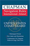 img - for Chapman Navigation Rules: International - Inland (Chapman's Guide to the Rules of the Road) book / textbook / text book