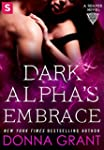 Dark Alpha's Embrace: A Reaper Novel...
