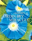 img - for Garden of Ordinary Miracles 2014 Boxed Posters Calendar: 12 Poster Calendars for 2014 book / textbook / text book