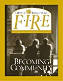 img - for FIRE Becoming Community book / textbook / text book