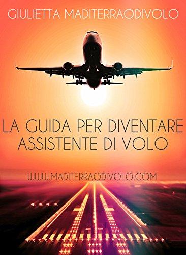 la-guida-per-diventare-assistente-di-volo