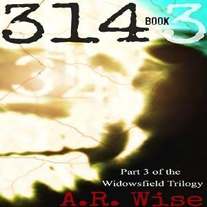 314, Book 3 | [A. R. Wise]