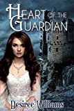 Heart of the Guardian (Heart Song Trilogy Book 3)