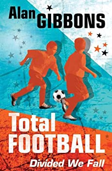 total football: divided we fall - alan gibbons