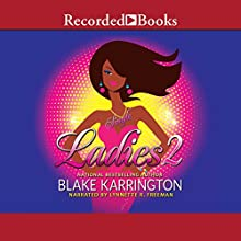 Single Ladies 2 Audiobook by Blake Karrington Narrated by Lynnette R. Freeman