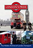 London's Pride: The Hidden Archive Of London Transport [DVD]